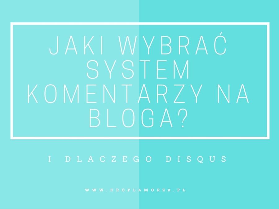 0_jaki-wybrac-system-komentarzy-na-bloga-disqus_kropla-morza