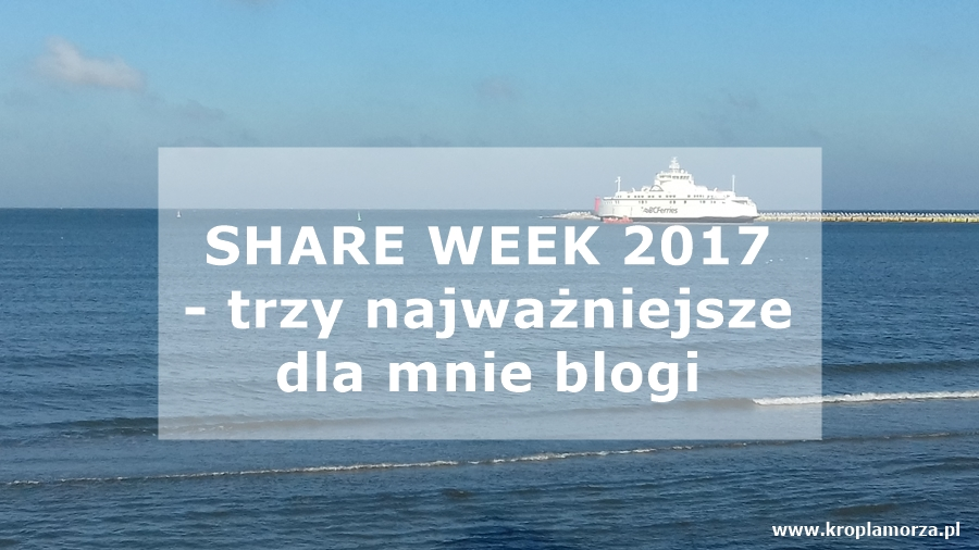 Share week 2017 - Kropla Morza