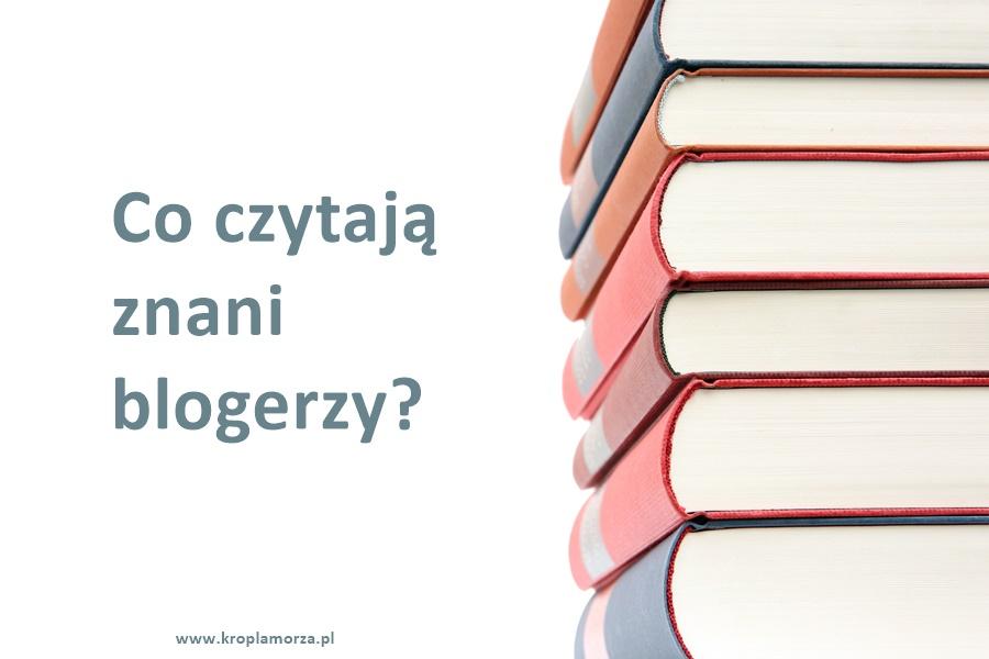 co-czytaja-blogerzy