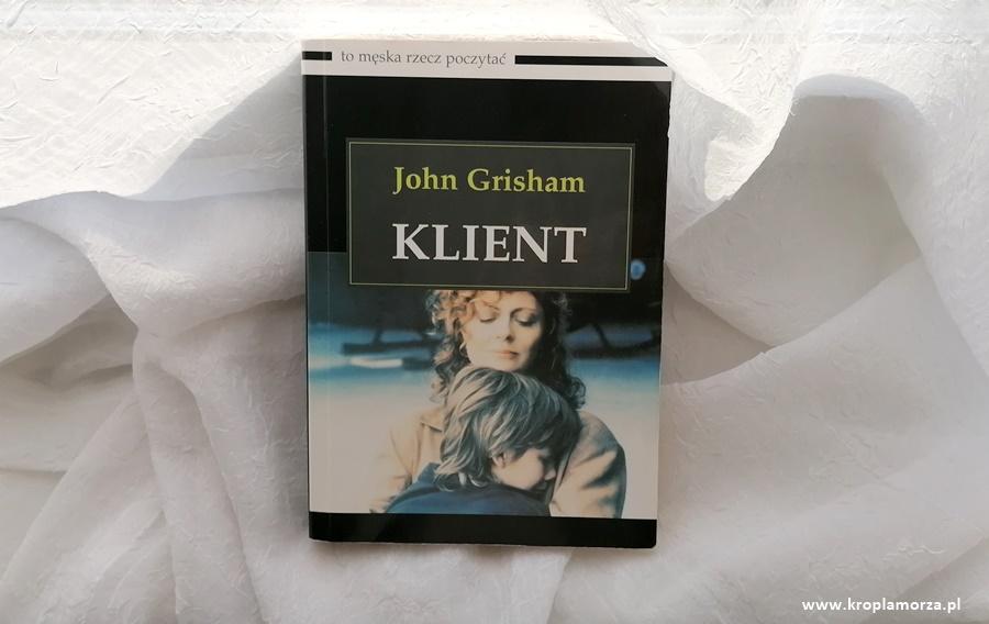 klient john grisham książki przeczytane wczasie wakacji